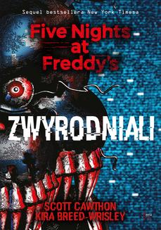 Zwyrodniali. Five Nights at Freddy s 2 - ebook/epub
