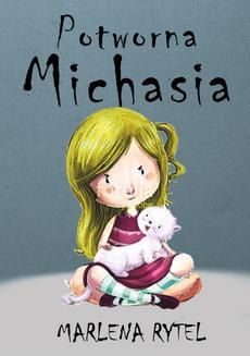 Potworna Michasia - ebook/epub