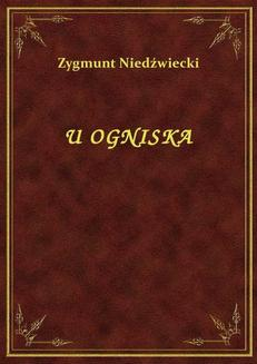 U Ogniska - ebook/epub