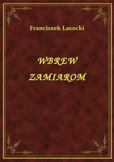 Wbrew Zamiarom - ebook/epub