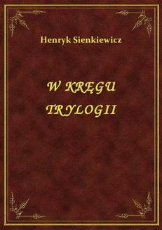 W Kręgu Trylogii - ebook/epub