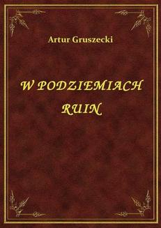 W Podziemiach Ruin - ebook/epub