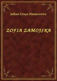 Zofia Zamojska - ebook/epub