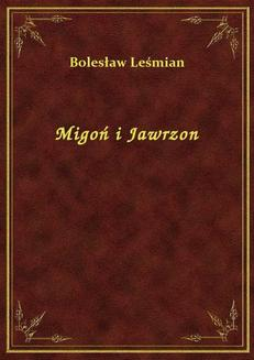 Migoń i Jawrzon - ebook/epub