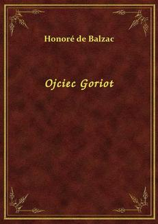 Ojciec Goriot - ebook/epub