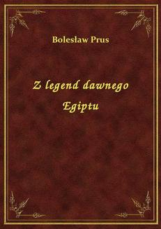 Z legend dawnego Egiptu - ebook/epub