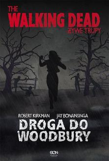 The Walking Dead. Żywe Trupy. Droga do Woodbury - ebook/epub