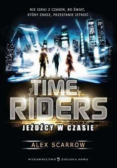 Time Riders. Jeźdźcy w czasie - ebook/epub