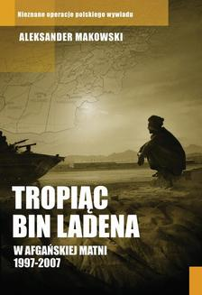Tropiąc Bin Ladena - ebook/epub