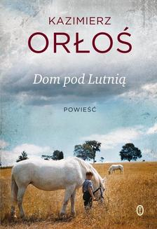 Dom pod Lutnią - ebook/epub