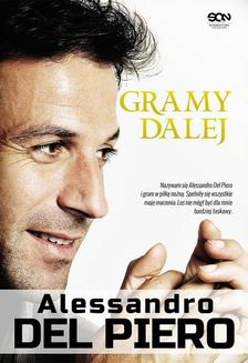Alessandro Del Piero. Gramy dalej - ebook/epub