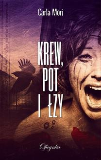 Krew, pot i łzy - ebook/epub
