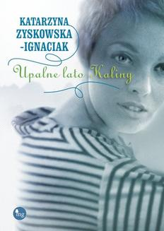 Upalne lato Kaliny - ebook/epub