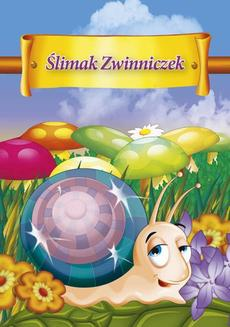 Ślimak Zwinniczek - ebook/epub