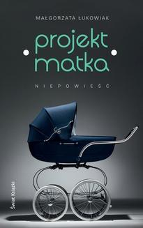 Projekt: Matka - ebook/epub