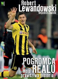 Robert Lewandowski Pogromca Realu - ebook/epub