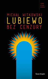 Lubiewo bez cenzury - ebook/epub