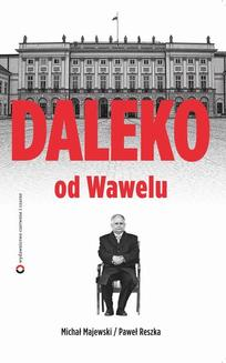 Daleko od Wawelu - ebook/epub