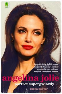 Angelina Jolie. Portret supergwiazdy - ebook/epub
