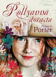 Pollyanna dorasta - ebook/epub