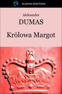 Królowa Margot - ebook/epub