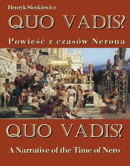 Quo vadis? Powieść z czasów Nerona - Quo vadis? A Narrative of the Time of Nero - ebook/epub