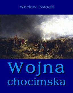 Wojna chocimska - ebook/epub