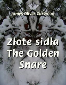 Złote sidła. The Golden Snare - ebook/epub