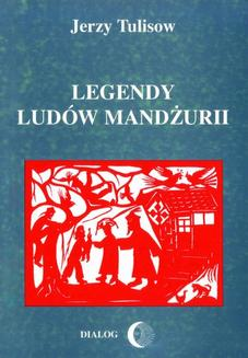 Legendy ludów Mandżurii. Tom II - ebook/epub