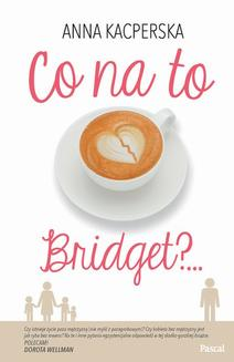 Co na to Bridget - ebook/epub