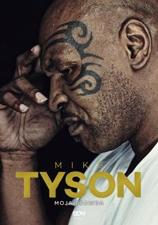 Mike Tyson. Moja prawda - ebook/epub