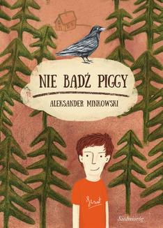 Nie bądź Piggy - ebook/epub