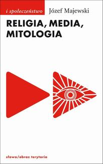 Religia, media, mitologia - ebook/epub