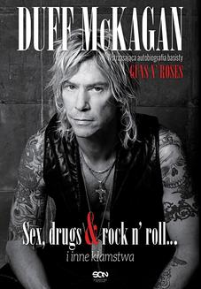 Duff McKagan. Sex, drugs & rock n' roll… i inne kłamstwa. It s So Easy: and other lies - ebook/epub