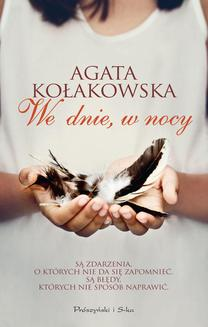 We dnie, w nocy - ebook/epub