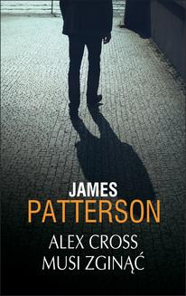 Alex Cross musi zginąć - ebook/epub