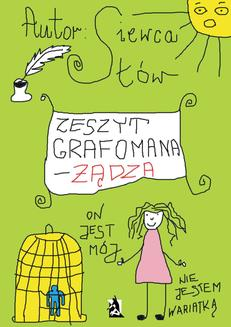 Zeszyt grafomana - żądza - ebook/epub