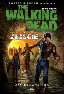 The Walking Dead. Żywe Trupy. Zejście - ebook/epub