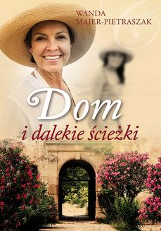 Dom i dalekie ścieżki - ebook/epub