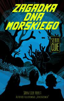 CLUE Tom 3: Zagadka dna morskiego - ebook/epub