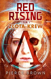 Red Rising. Tom 1. Złota krew - ebook/epub