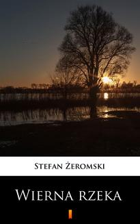 Wierna rzeka - ebook/epub