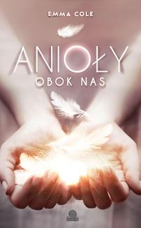 Anioły obok nas - ebook/epub