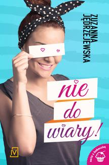 Nie do wiary! - ebook/epub
